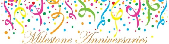 Milestone Anniversaries