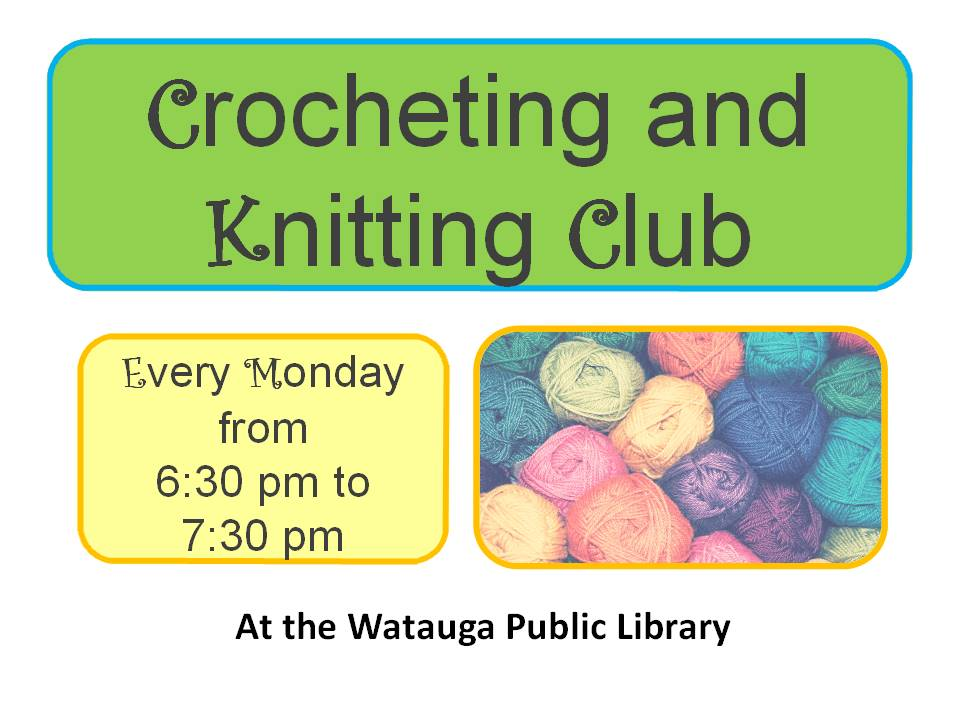 Knitting and Crocheting Mondays 630pm