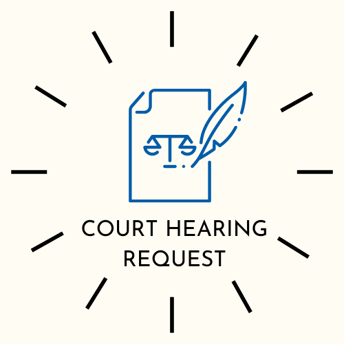 COURT HEARING REQUEST