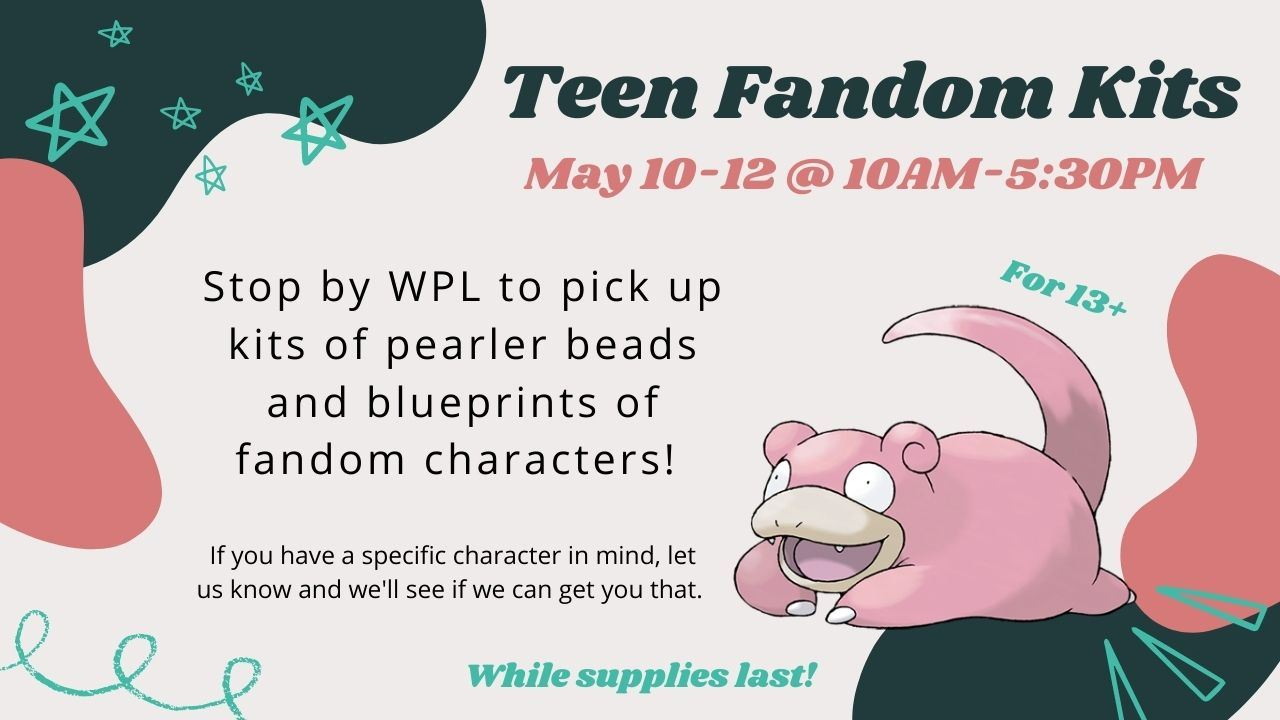 Teen Fandom Kits - May 10-12