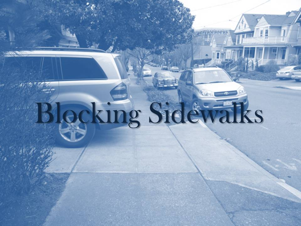 Blocking Sidewalks