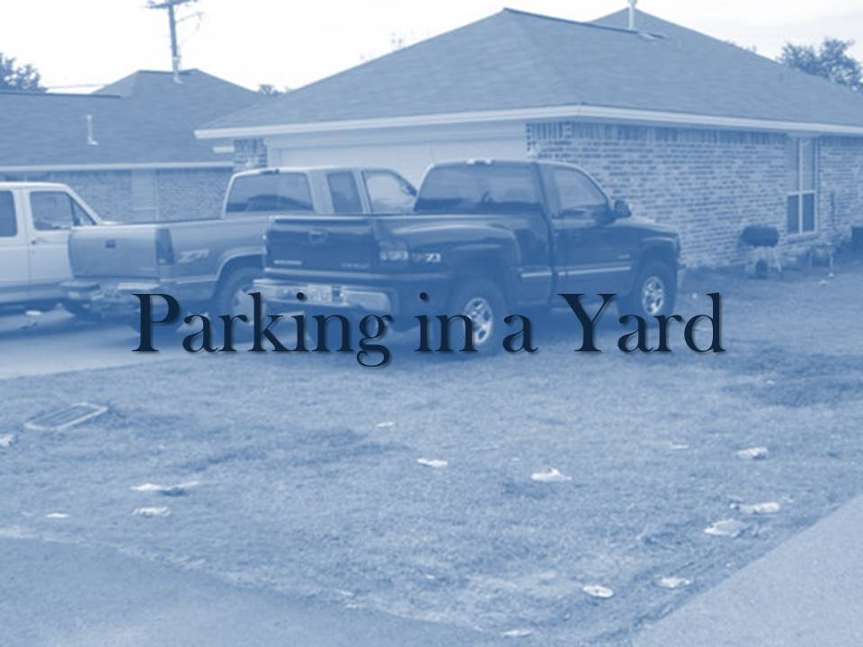 Parking in the Yard