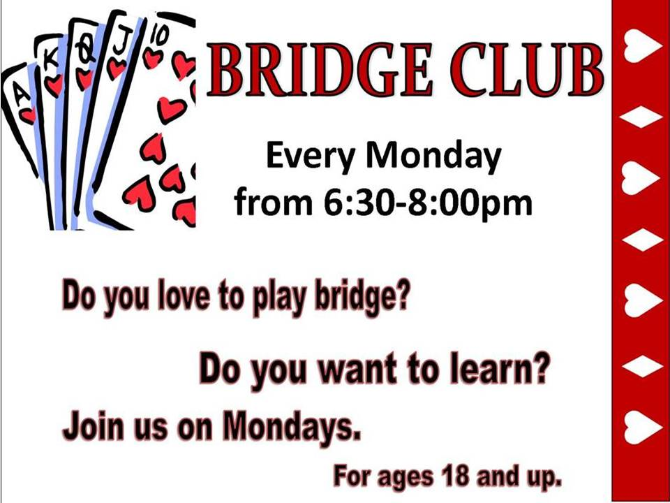 Bridge Club Mondays 630pm