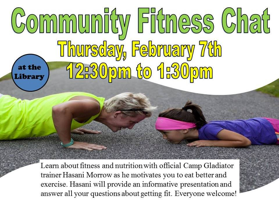 Community Fitness Chat March 7 2019 1230pm