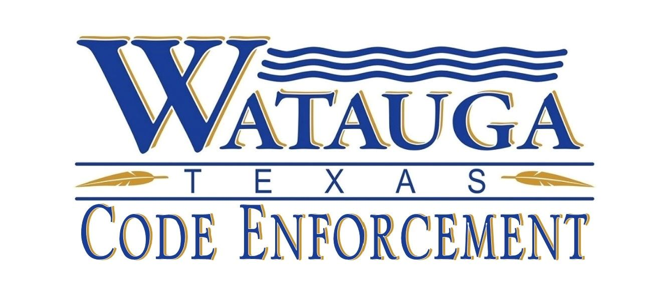 Code Enforcement | Watauga, TX - Official Website