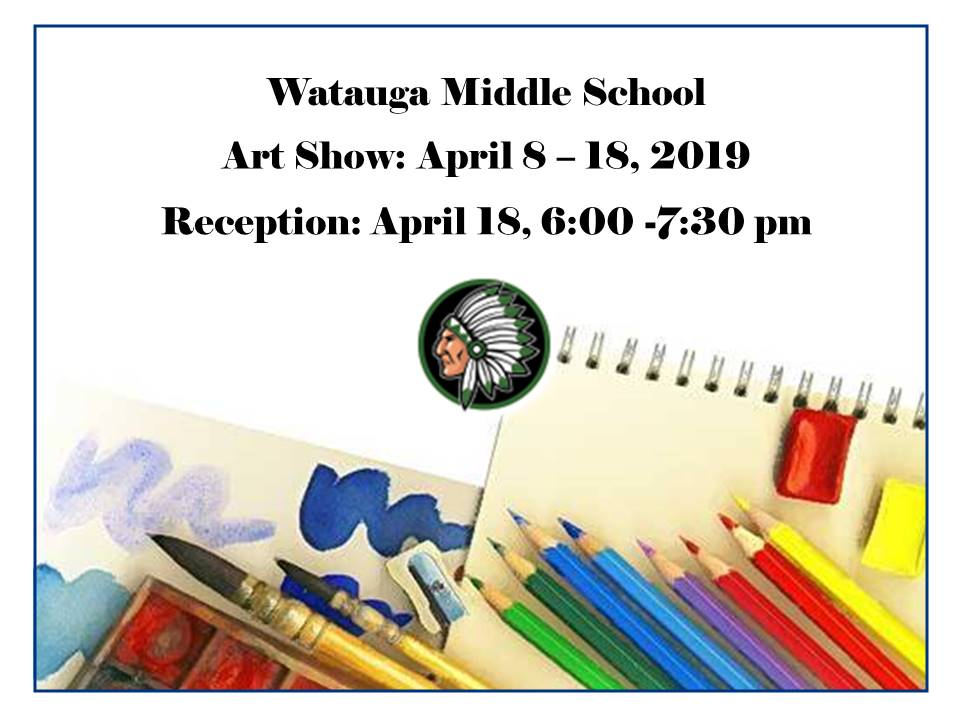 Watauga MS Art Show Flyer 2019