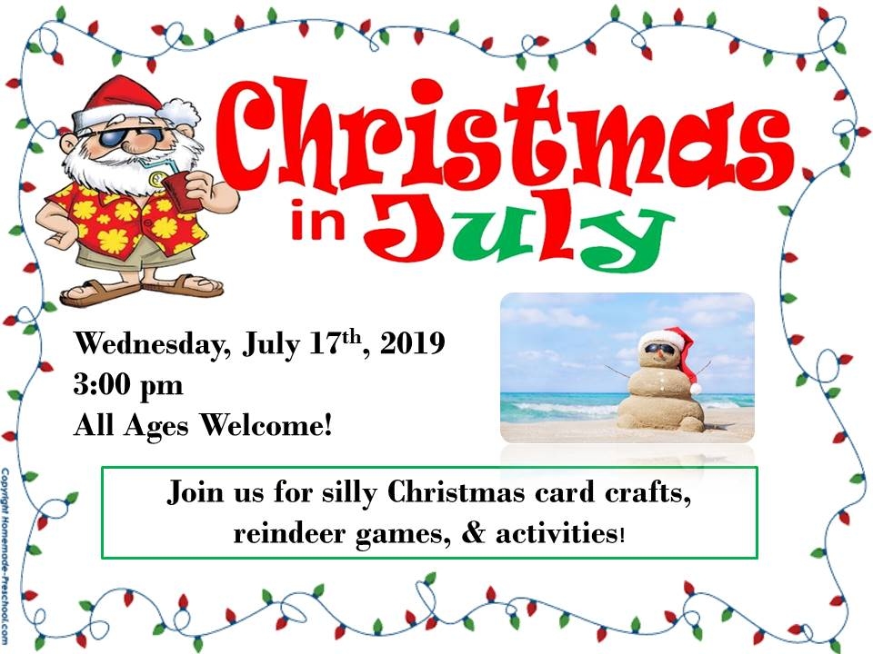 Christmas in July 7-17-19