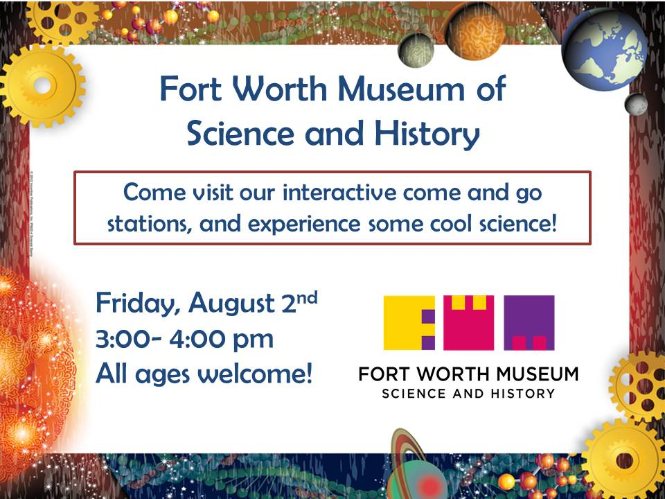 Fort Worth Museum Event August 2nd